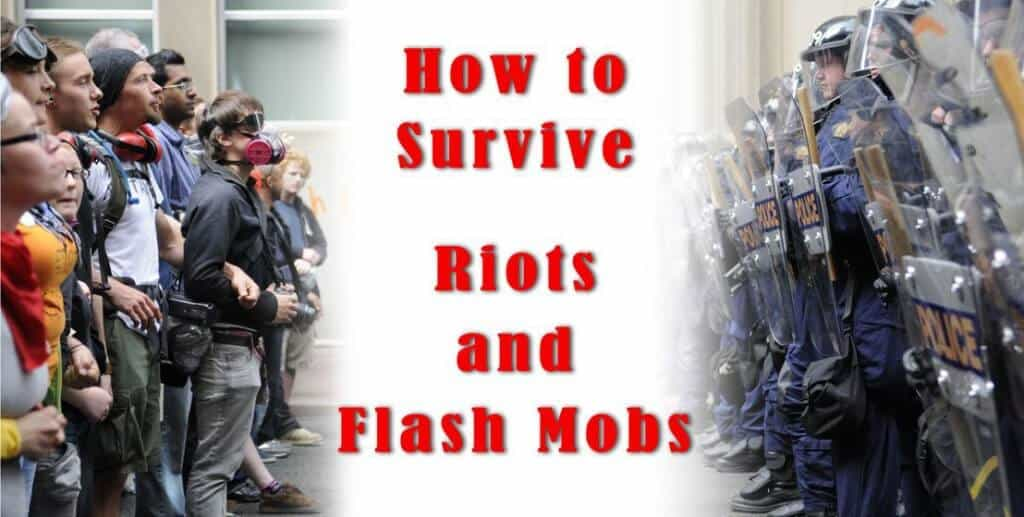 Riots And Flash Mobs Survival Strategies