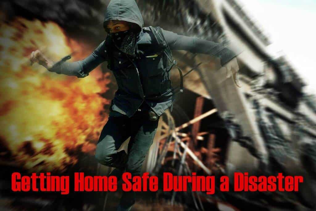 Getting Home Safe When SHTF