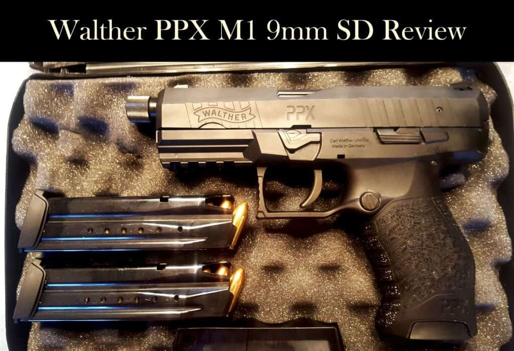 Walther PPX M1 9mm SD - The Biggest Bang for the Prepper's Buck