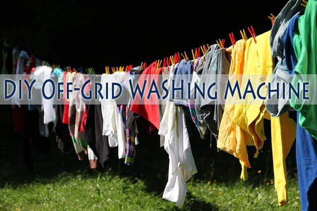 DIY Off Grid Washing Machine