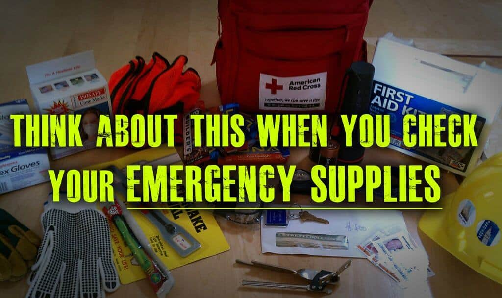 Ask Yourself This About Your Emergency Supplies