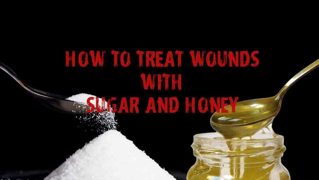 Treating Wounds With Honey And Sugar