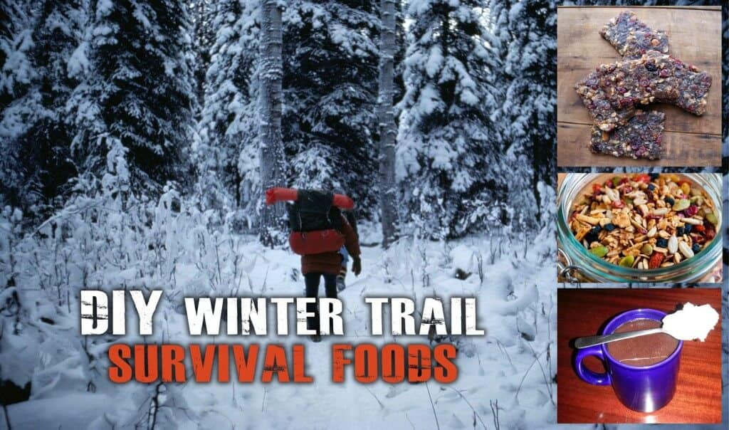 Winter Trail Survival Food - 3 Easy Recipes