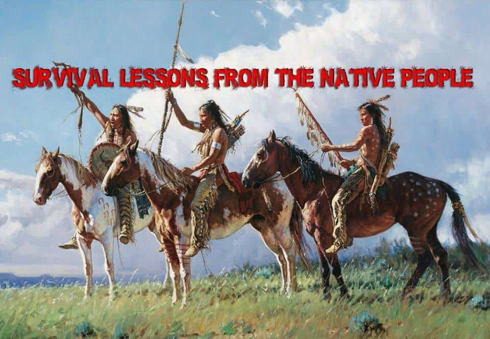 Survival Lessons From The Native Americans