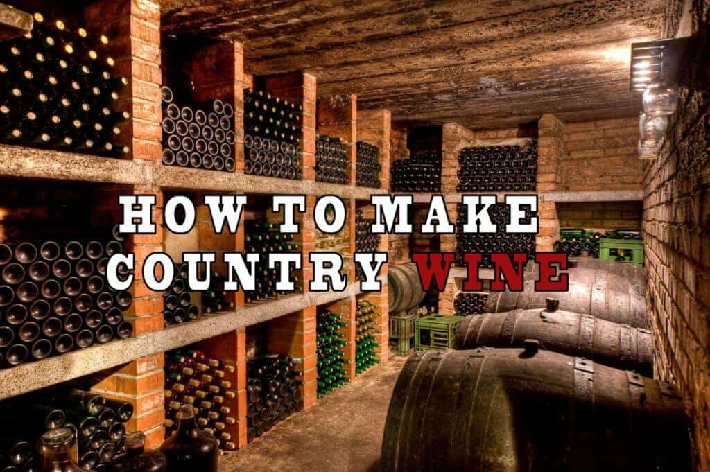 How To Make Country Wine