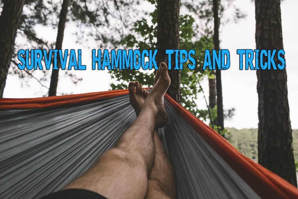 Survival hammock Tips and Tricks