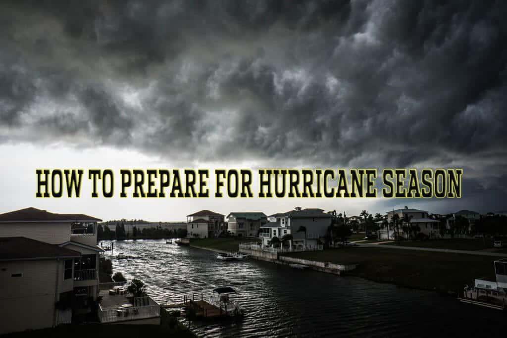 A Survival Guide - How to Pprepare for Hurricane Season