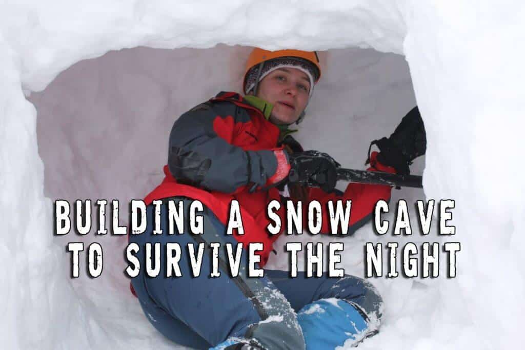 Building a snow cave to survive the night