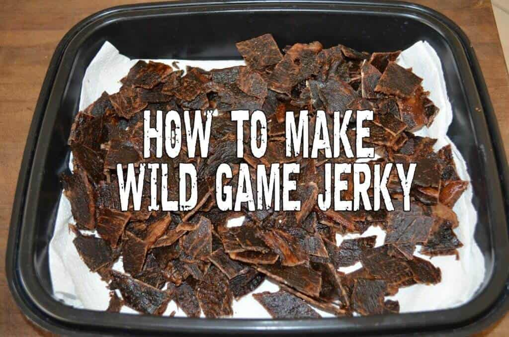 How To Make Wild Game Jerky