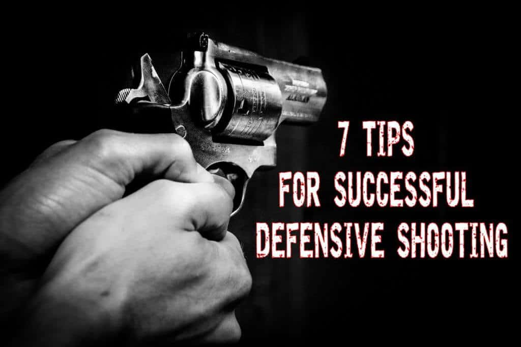 7 Tips for Successful Defensive Shooting
