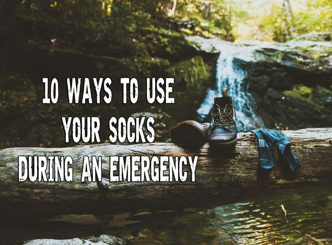 Ten Ways To Use Your Socks During An Emergency