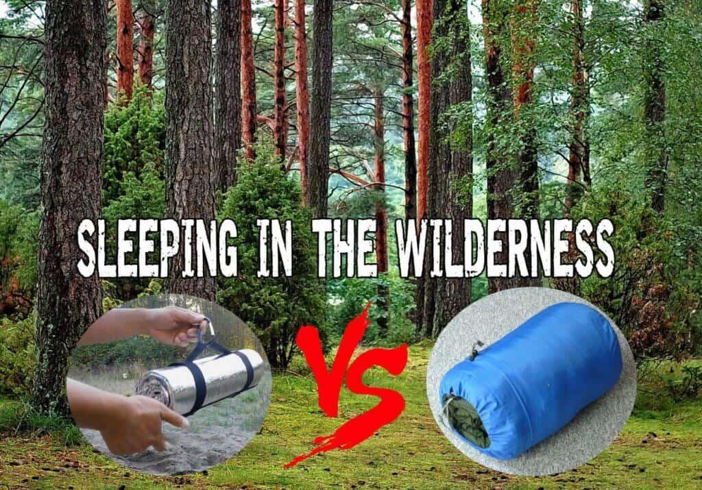 Sleeping in the wilderness - Space Blanket vs. Sleeping Bag