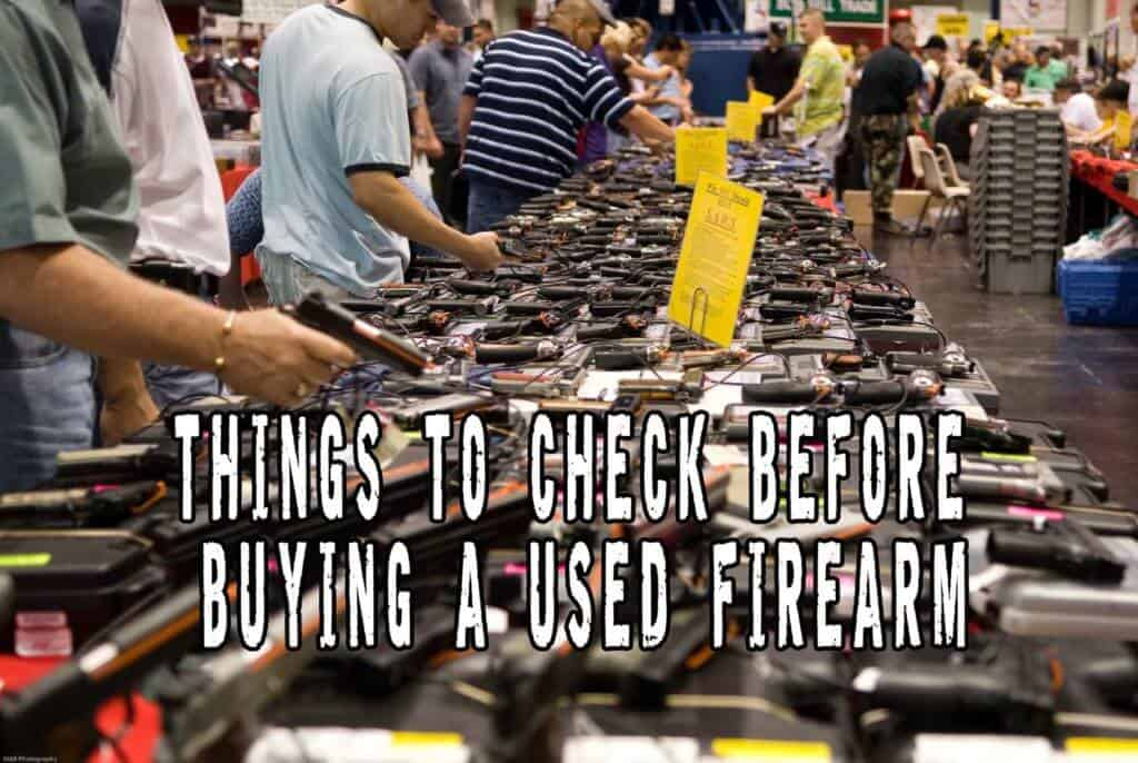 Things To Check Before Buying A Used Firearm