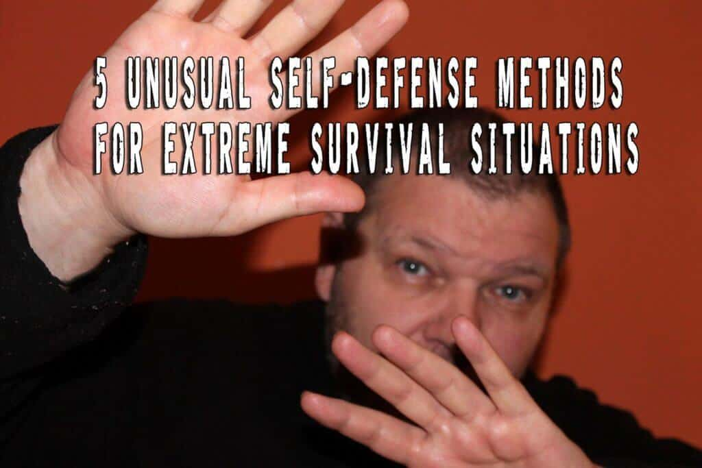 5 Unusual Self-defense Methods for Survival Situations