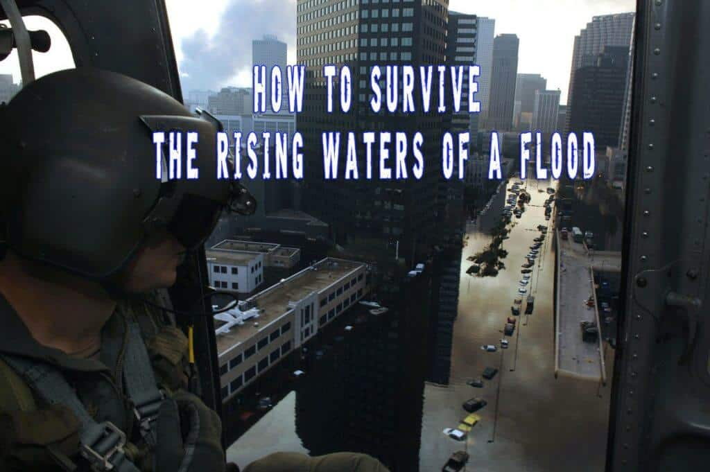 How To Survive the Rising Waters of a Flood