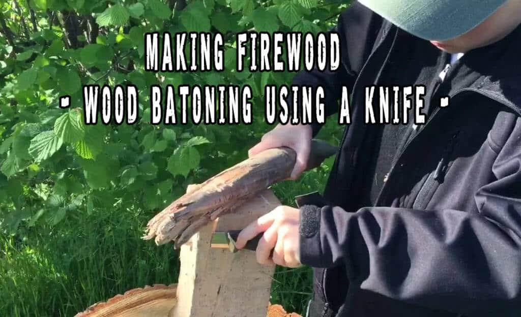 Making Firewood - Wood Batoning Using A Knife