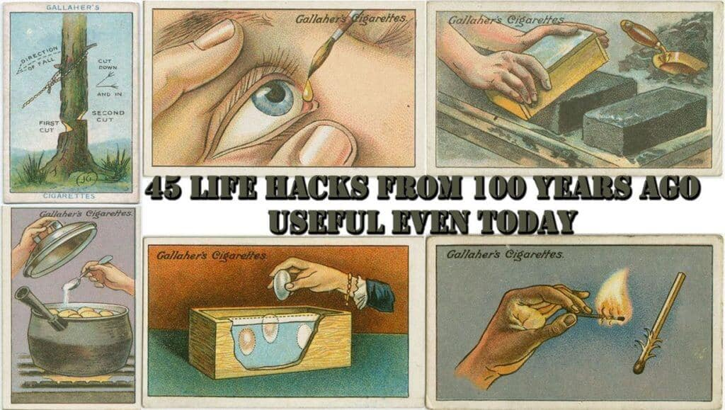 These 45 Life Hacks From 100 Years Ago Are Useful Even Today