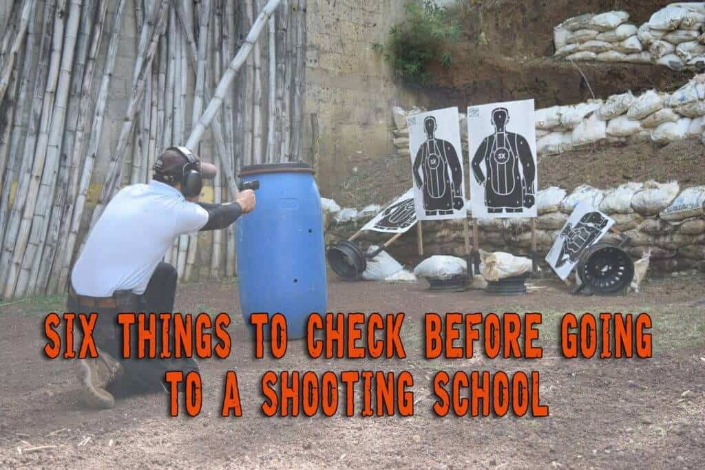 Six Things To Check Before Going To A Shooting School