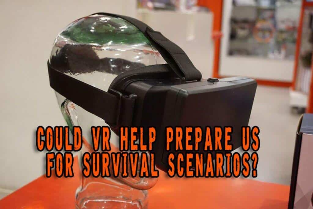 Could VR Help Prepare Us For Survival Scenarios?