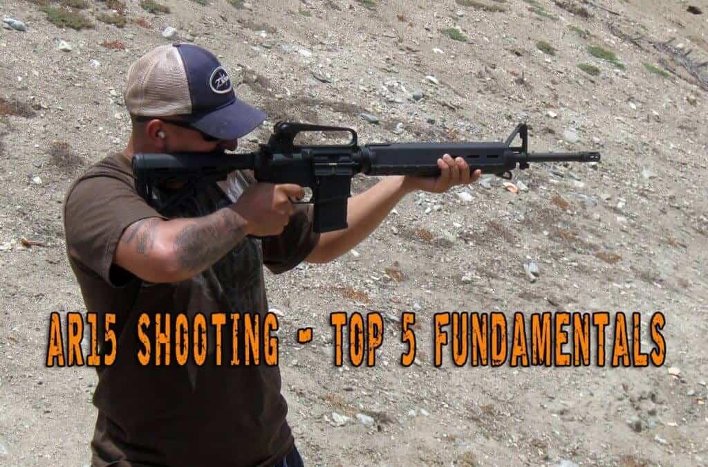 AR15 Shooting - Top 5 Fundamentals