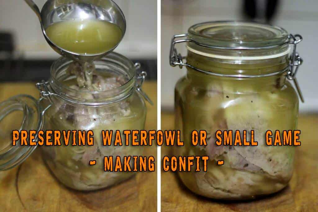 Making Confit - How To Preserve Waterfowl Or Small Game