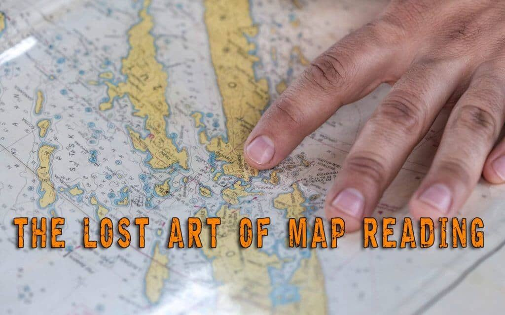 The Lost Art of Map Reading - Part 1