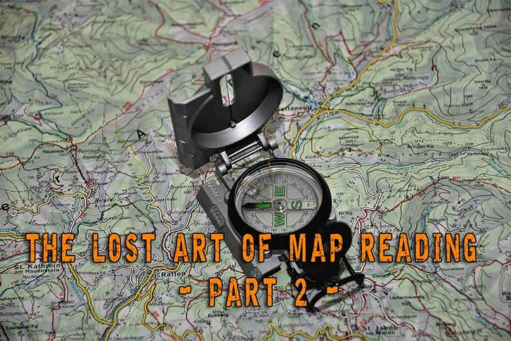 The Lost Art Of Map Reading - Part 2