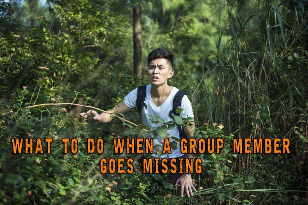 What To Do When A Group Member Goes Missing