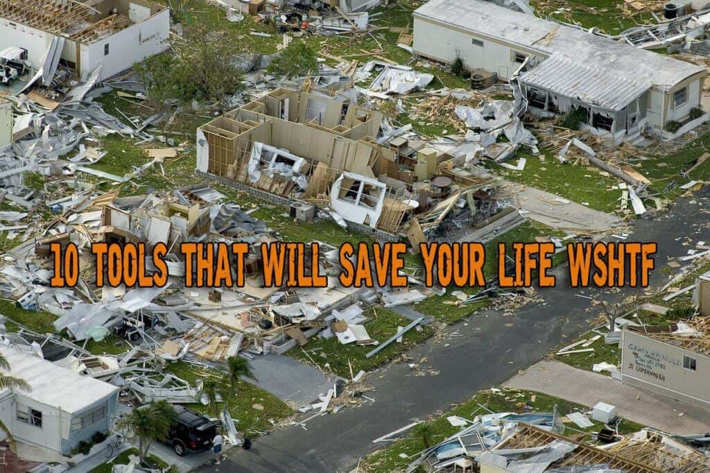 Natural Disaster Preparedness: 10 Tools That Will Save Your Life