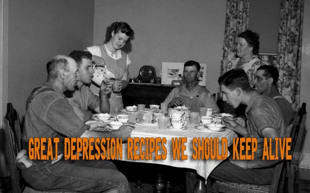 Great Depression Recipes You Should Still Make Today