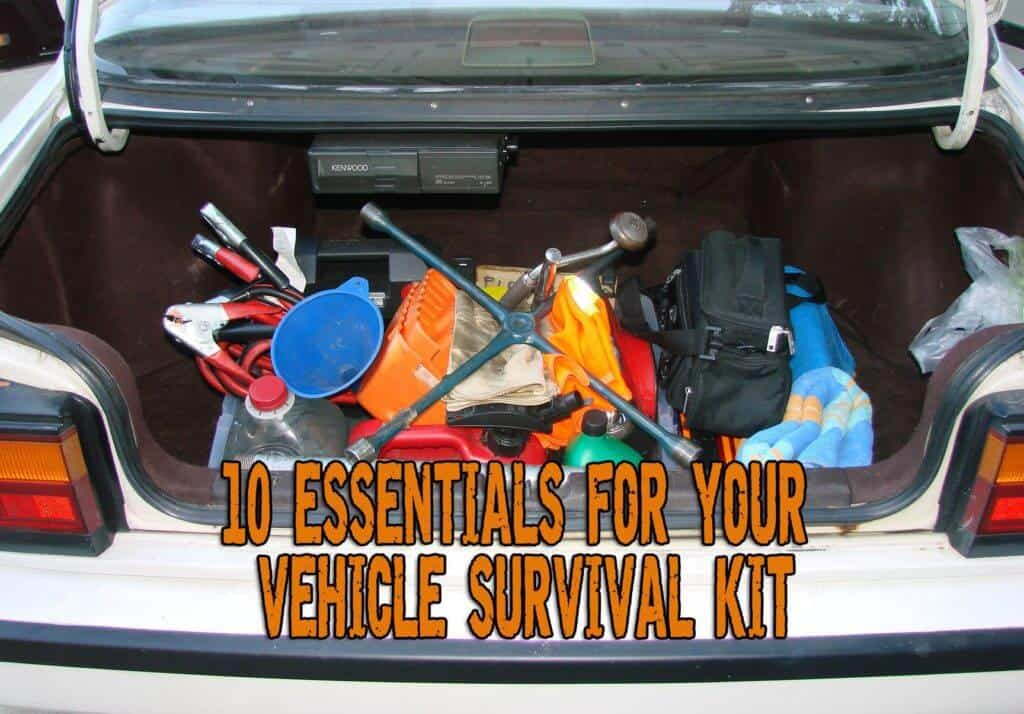 10 Things to Put in Your Vehicle Survival Kit