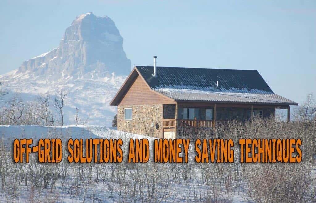 OFF-Grid Solutions to Less Dainty Living and Money Saving – Part 2