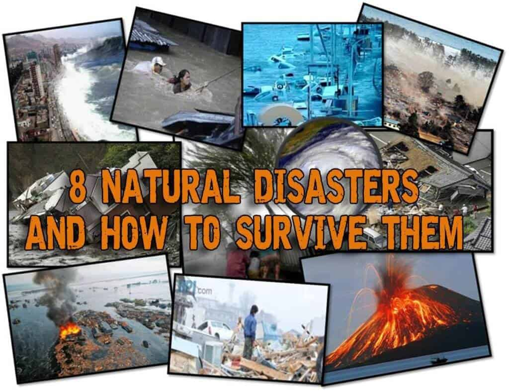 8 Natural Disasters And How To Survive Them