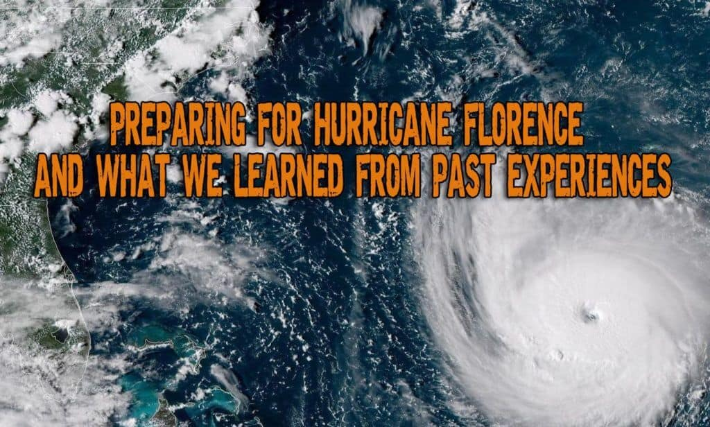 Preparing for Hurricane Florence and What We Learned From Past Experiences