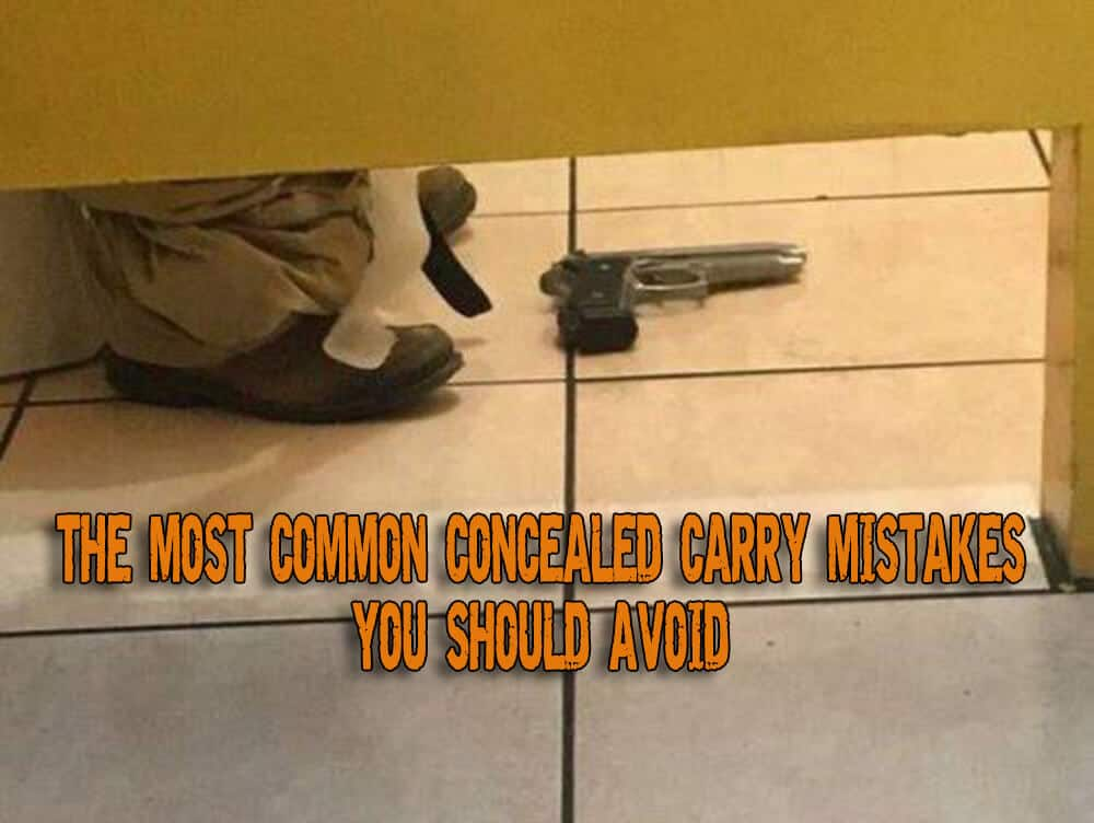 The Most Common Concealed Carry Mistakes You Should Avoid