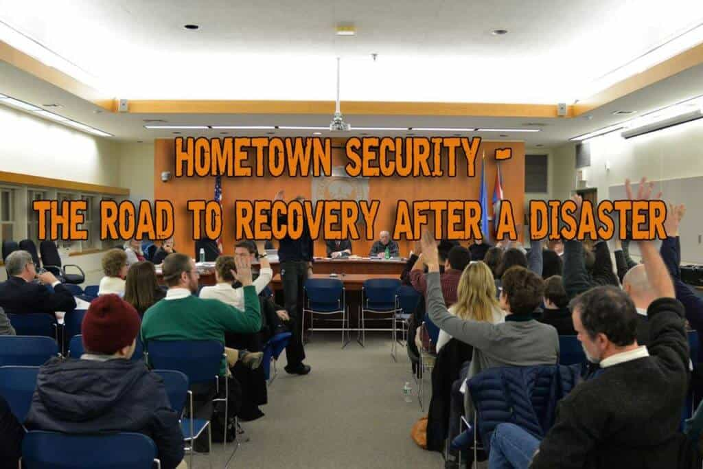 Hometown Security - The Road To Recovery After A Disaster