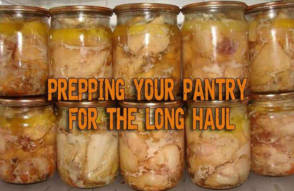 Prepping Your Pantry For The Long Haul