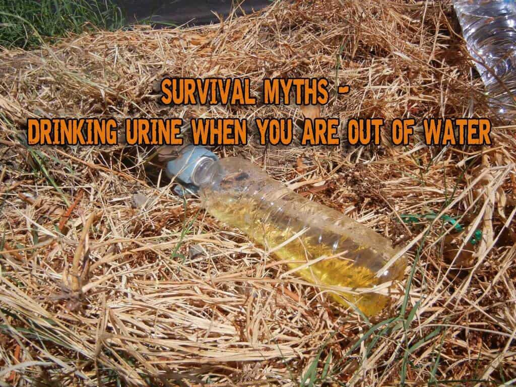 Survival Myths - Drinking Urine When You Are Out Of Water