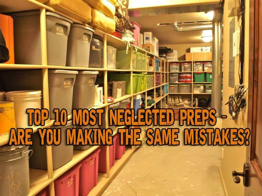 Top 10 Most Neglected Preps – Are You Making The Same Mistakes?