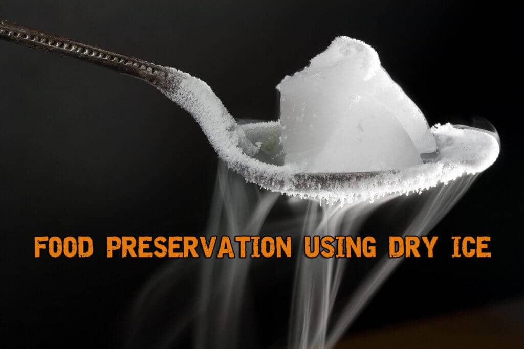 Long-term Food Preservation Using Dry Ice