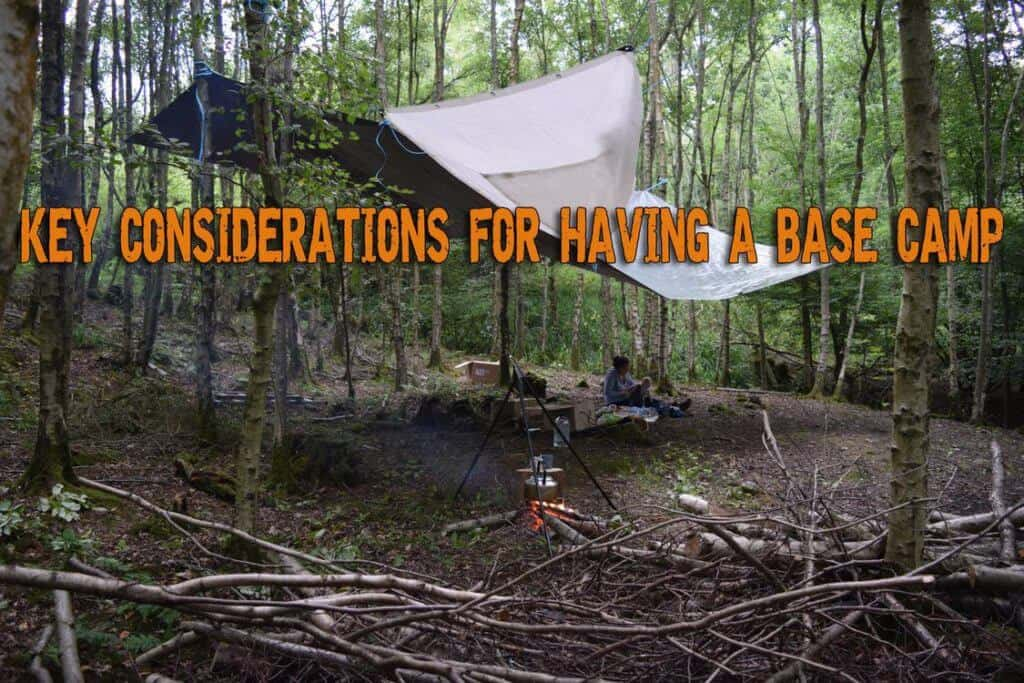 Key Considerations For Having A Base Camp