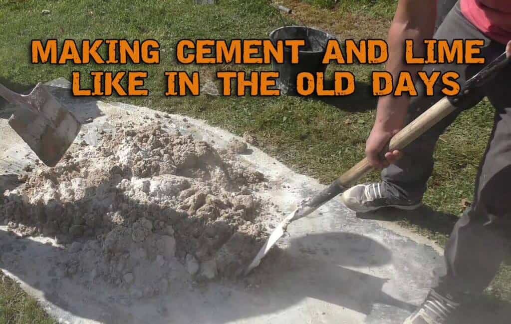 Self-sufficient Living - Making Cement And Lime Like In The Old Days