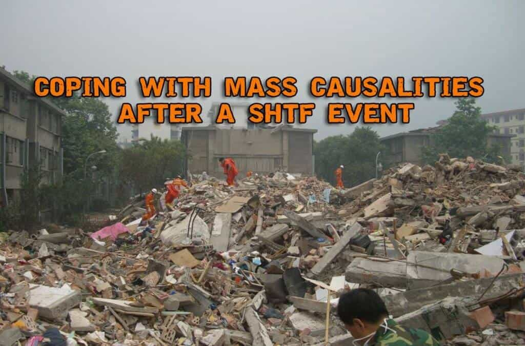 Coping With Mass Casualties After A SHTF Event