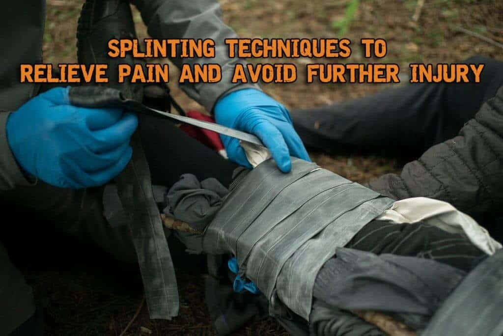 https://prepperswill.com/splinting-techniques-to-relieve-pain-and-avoid-further-injury/