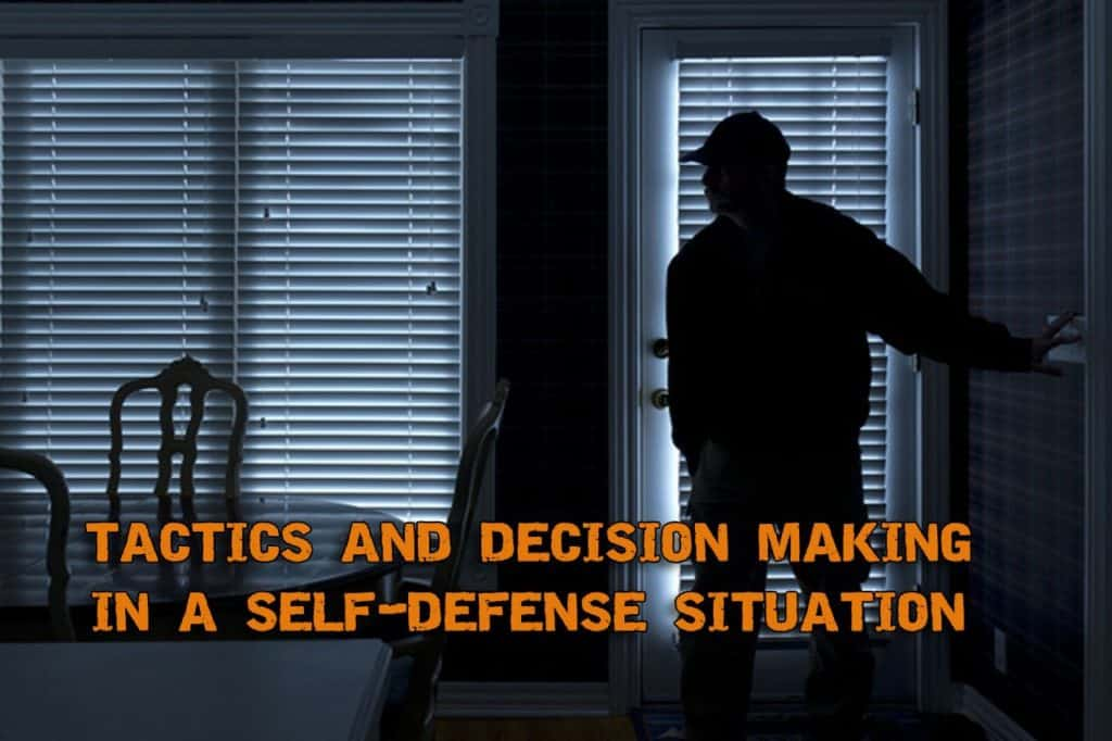 Tactics And Decision Making In A Self-Defense Situation