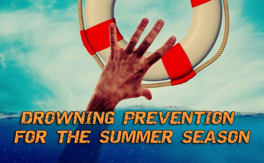 Drowning Prevention For The Summer Season