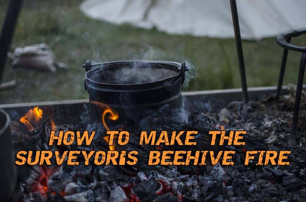 Surveyor's Beehive Fire - How To Make It